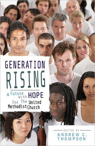 Generation Rising by Andrew C. Thompson