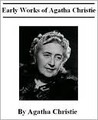 The Mysterious Affair at Styles and The Secret Adversary (Complete Mystery Novel Collection of Agatha Christie Vol. 1)