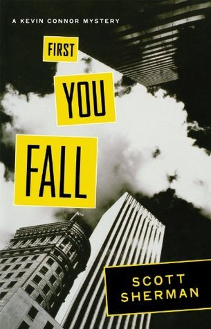 First You Fall Kevin Connor Mysteries 1