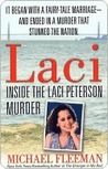 Laci: Inside the Laci Peterson Murder (St. Martin's True Crime Library)