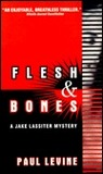 Flesh and Bones (Jake Lassiter Mystery)