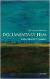 Documentary Film: A Very Short Introduction (Very Short Introductions)