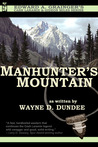Manhunter's Mountain(Cash Laramie and Gideon Miles)