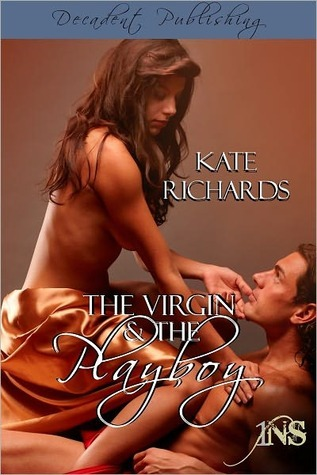 The Virgin and the Playboy by Kate Richards