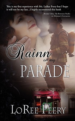 Rainn on my Parade by LoRee Peery