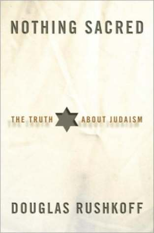 Nothing Sacred: The Truth About Judaism