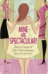 Mine Are Spectacular!: A Novel