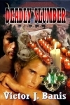 Deadly Slumber by Victor J. Banis