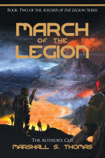 March Of The Legion by Marshall S. Thomas