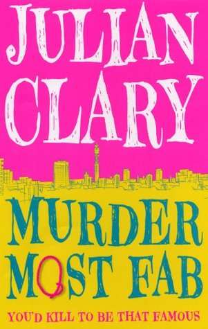 Murder Most Fab by Julian Clary