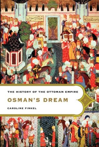 Osman's Dream by Caroline Finkel