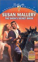 The Sheik's Secret Bride (Desert Rogues, #3) by Susan Mallery