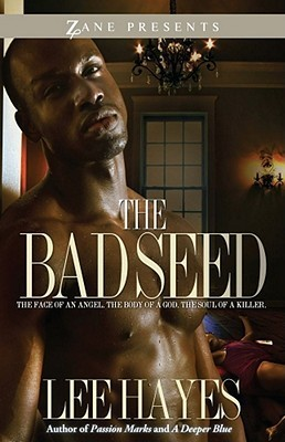 The Bad Seed by Lee Hayes