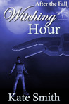 Witching Hour (After the Fall #12)