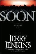 Soon by Jerry B. Jenkins