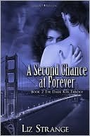A Second Chance at Forever by Liz Strange