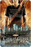 City of Glass by Cassandra Clare
