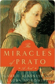 The Miracles of Prato by Laurie Lico Albanese