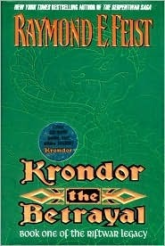 Krondor: The Betrayal The Riftwar Legacy 1