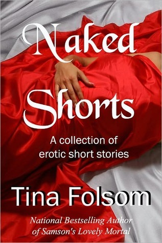 Naked Shorts: Steal Me / Captured to Breed / The Wrong Suitor