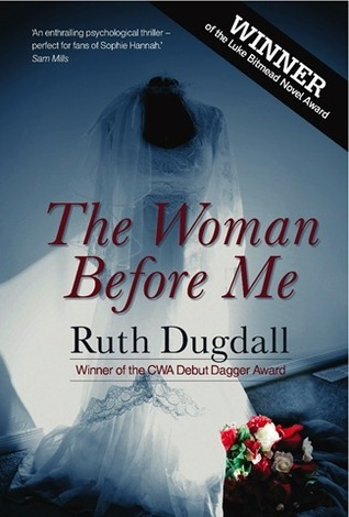 Woman Before Me by Ruth Dugdall