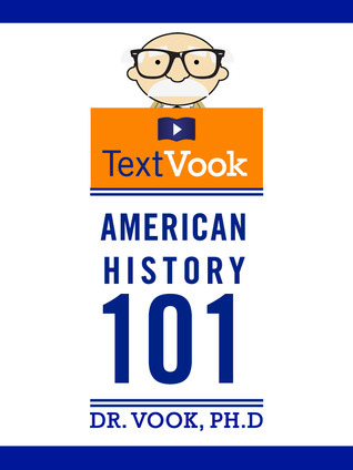American History 101 by Dr. Vook