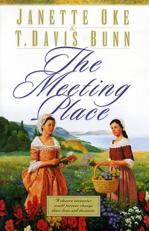 The Meeting Place by Janette Oke