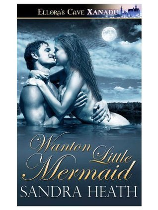 Wanton Little Mermaid by Sandra Heath