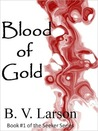 Blood of Gold (Seeker, #1)