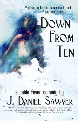 Down From Ten by J. Daniel Sawyer