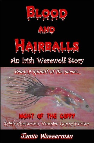 Blood and Hairballs by Jamie Wasserman