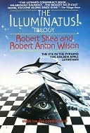 Get The Illuminatus! Trilogy: The Eye in the Pyramid/The Golden Apple/Leviathan (Illuminatus! #1-3) DJVU