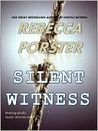 Silent Witness (Signet Novel)