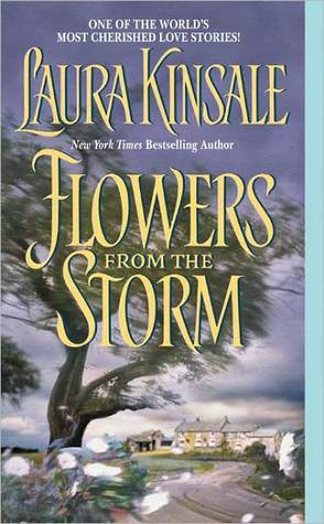 Flowers from the Storm by Laura Kinsale