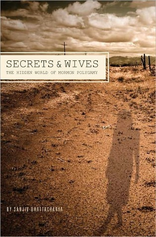 Secrets and Wives by Sanjiv Bhattacharya