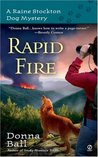 Rapid Fire (Raine Stockton Dog Mysteries, #2)
