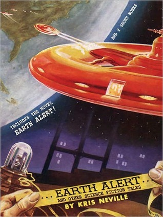 Earth Alert!: And Other Science Fiction Tales