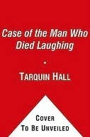 The Case of the Man Who Died Laughing: From the Files of Vish Puri, Most Private Investigator (Vish Puri, #2)