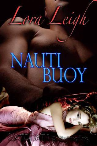 Nauti Boy by Lora Leigh