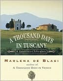 A Thousand Days in Tuscany: A Bittersweet Adventure