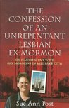 The Confession of an Unrepentant Lesbian Ex-Mormon, Or, Hanging Out with Gay Mormons in Salt Lake City