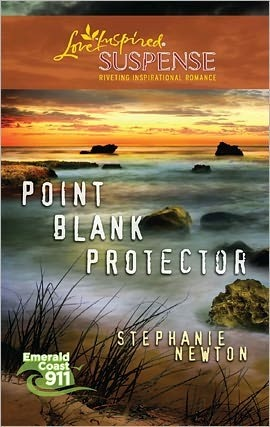 Point Blank Protector (Steeple Hill Love Inspired Suspense #241) by Stephanie Newton