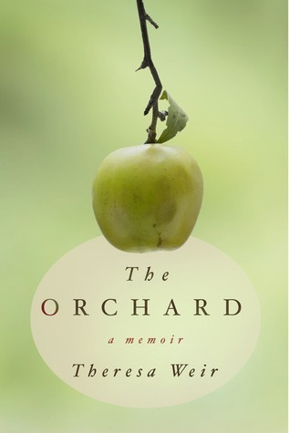 The Orchard by Theresa Weir