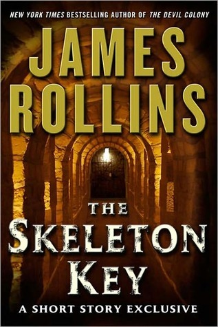 The Skeleton Key by James Rollins