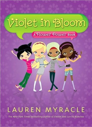 Violet in Bloom by Lauren Myracle