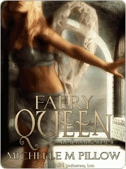 Faery Queen (Realm Immortal, #2)