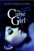 The Curse Girl (Kindle Edition)