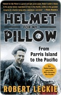 Helmet For My Pillow (Military History by Robert Leckie