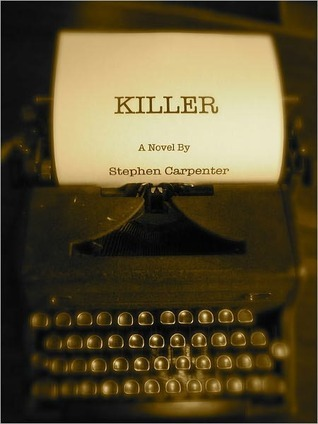 Killer by Stephen Carpenter