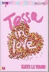 Tessa in Love: CosmoGirl/Piccadilly Love Stories